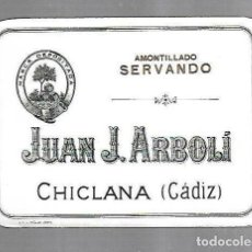 Etiquetas antiguas: ETIQUETA DE VINO. JUAN J.ARBOLI. AMONTILLADO SERVANDO. CHICLANA, CADIZ. 13.5 X 10CM. VER. Lote 136027138