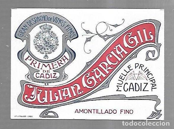 ETIQUETA DE VINO. AMONTILLADO FINO. JULIAN GARCIA GIL. PRIMERA DE CADIZ. 13 X 9.5CM. VER (Coleccionismo - Etiquetas)