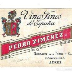 Etiquetas antiguas: ANTIGUA ETIQUETA. VINOS FINOS DE ESPAÑA. PEDRO XIMENEZ. GONZALEZ DE LA TORRE Y CO. JEREZ. 14 X 11CM . Lote 137705590
