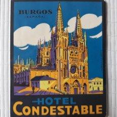 Etiquetas antiguas: ETIQUETA HOTEL CONDESTABLE BURGOS 8 X 9'5 CM . Lote 139021154