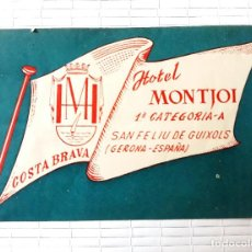 Etiquetas antiguas: ETIQUETA HOTEL MONTJOI SANT FELIU DE GUIXOLS GIRONA COSTA BRAVA 12 X 8 CM. Lote 139025954