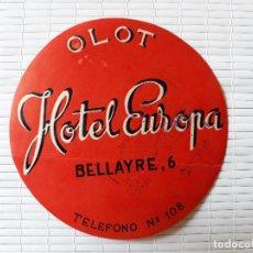 Etiquetas antiguas: ETIQUETA HOTEL EUROPA BELLAIRE 6, OLOT GIRONA 10 CM DIAMETRO, CONSERVA LA COLA. Lote 139026246