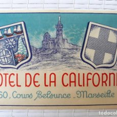 Etiquetas antiguas: ETIQUETA HOTEL DE LA CALIFORNIE MARSEILLE LA FRANCE 12 X 8 CM. Lote 139026366