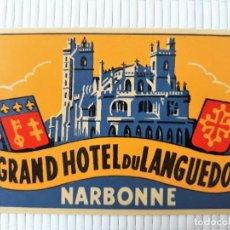 Etiquetas antiguas: ETIQUETA GRAND HOTEL DU LANGUEDOC NARBONNE FRANCIA 12 X 8 CM. Lote 139027166