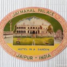 Etiquetas antiguas: ETIQUETA HOTEL JAIMAHAL PALACE JAIPUR INDIA 13 X 9'5 CM. Lote 139028174