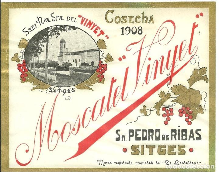 3810.- SANT PERE DE RIBES - SITGES - ETIQUETA MOSCATEL VINYET - ENOLOGIA- VINOS (Coleccionismo - Etiquetas)