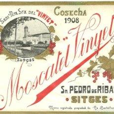 Etiquetas antiguas: 3810.- SANT PERE DE RIBES - SITGES - ETIQUETA MOSCATEL VINYET - ENOLOGIA- VINOS. Lote 195460352