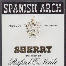 Etiquetas antiguas: ETIQUETA DE VINO SPANISH ARCH - SHERRY - RAFAEL O'NEALE - JEREZ DE LA FRONTERA - ET-1678,7. Lote 143744638