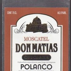 Etiquetas antiguas: ETIQUETA DE VINO MOSCATEL DON MATIAS - CHICLANA. EMBOTELLADO PARA EMPRESA POLANCO - ET-1683,2 . Lote 143748218