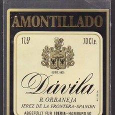 Etiquetas antiguas: ETIQUETA DE VINO AMONTILLADO DAVILA, R, ORBANEJA, JEREZ DE LA FRONTERA - SHERRY - ET-1684,2. Lote 143748626