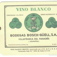 Etiquetas antiguas: VINO BLANCO SELECTO: LAS TRES ANCORAS - BODEGAS BOSCH-GÜELL (VILLAFRANCA DEL PANADÉS) - CARACAS. Lote 144326050