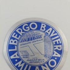 Etiquetas antiguas: ANTIGUA ETIQUETA HOTEL ALBERGO BAVIERA, MILANO MILAN ITALIA, LUGGAGE LABEL.. Lote 147193309