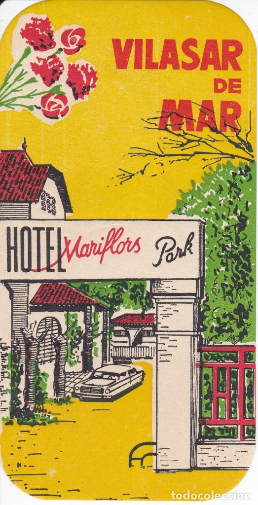 ANTIGUA ETIQUETA DEL HOTEL MARIFLORS PARK DE VILASAR DE MAR (Coleccionismo - Etiquetas)