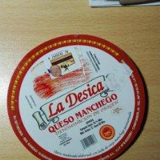 Etiquetas antiguas: ETIQUETA PLASTICO 2015 - QUESO MANCHEGO - LA DESICA - LA RODA ALBACETE. Lote 148247290