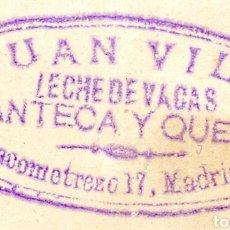 Etiquetas antiguas: SELLO EN UN PAPEL. JUAN VILA, LECHE DE VACA MANTECA Y QUESO. JACOMETREZO 17 MADRID. Lote 149652033