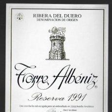 Etiquetas antiguas: TORRE ALBÉNIZ RESERVA 1991 - RIBERA DEL DUERO D.O. - BODEGAS PEÑALBA LÓPEZ - ARANDA DE DUERO. Lote 150779034