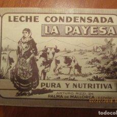 Etiquetas antiguas: LECHE CONDENSADA LA PAYESA (PALMA DE MALLORCA) ETIQUETA (COLOR MARRON) MUY ANTIGUA 7 X 22,5 CM. . Lote 152375638