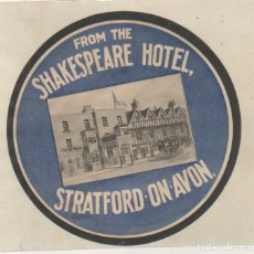 Etiquetas antiguas: ETIQUETA HOTEL STRATFORD ON AVON FROM THE SHAKESPEARE HOTE. 13 CM DIÁMETREO. Lote 152526778