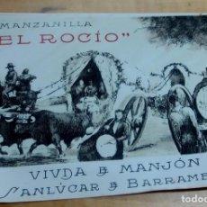 Étiquettes anciennes: ETIQUETA MANZANILLA EL ROCÍO SANLÚCAR DE BARRAMEDA 17X13 CM.. Lote 278700043