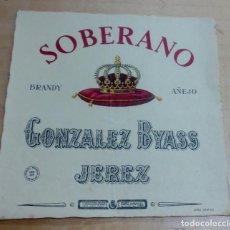 Étiquettes anciennes: ETIQUETA SOBERANO BRANDY AÑEJO GONZÁLEZ BYASS 12X12 CM.. Lote 158368178