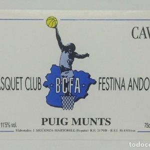 Basquet Club Festina Andorra. BCFA. Cava. Puig Munts. J.Sigüenza-Martorell Etiqueta impecable
