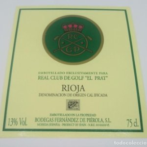 Real Club de Golf El Prat. Rioja. Bodegas Fernández de Piérola. Etiqueta impecable