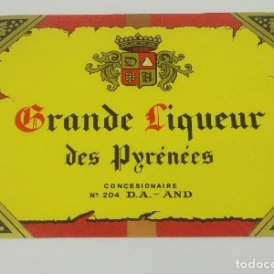 Grande Liqueur des Pyrénées. Andorra. Etiqueta de 12x9cm. Nunca pegada en botella