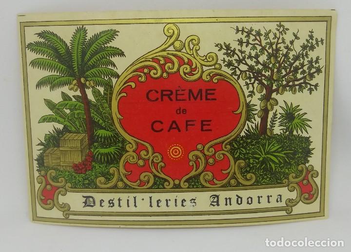 CRÈME DE CAFE. DESTIL-LERIES ANDORRA ETIQUETA DE 12,5X8,4CM. (Coleccionismo - Etiquetas)