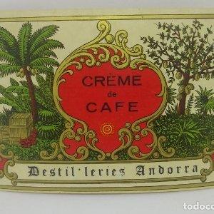 Crème de cafe. Destil-leries Andorra Etiqueta de 12,5x8,4cm.