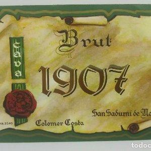 Brut 1907 cava Colomer Costa San Sadurni de Noya. Nunca pegada, como nueva. 12x8,2cm