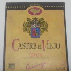 Etiquetas antiguas: CASTRE EL VIEJO. RIOJA. CRIANZA. BODEGAS CASTRESANA. TIRGO. ETIQUETA IMPECABLE NUNCA PEGADA 13X10CM . Lote 159726730