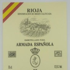 Etiquetas antiguas: EMBOTELLADO PARA ARMADA ESPAÑOLA. BODEGAS NAVAJAS. NAVARRETE. RIOJA, ETIQUETA 13X10CM IMPECABLE.. Lote 159961358