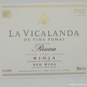 La Vicalanda de Viña Pomal Reserva 1991 Bodegas Bilbainas Haro 2 etiquetas impecables, nunca pegadas