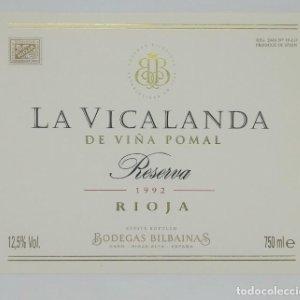 La Vicalanda de Viña Pomal Reserva 1992 Bodegas Bilbainas Haro etiqueta impecable, nunca pegada