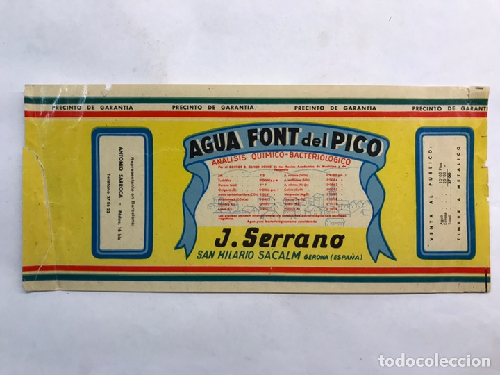 SAN HILARIÓ SACALM (GERONA) ETIQUETA. AGUA FONT DEL PICO. MEDIDAS: 8 X 1,78 CM., (Coleccionismo - Etiquetas)