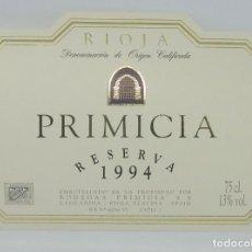 Etiquetas antiguas: PRIMICIA. RESERVA 1994. BODEGAS PRIMICIA. LAGUARDIA. RIOJA ALAVESA. ETIQUETA IMPECABLE 11X7,5CM. Lote 160096398