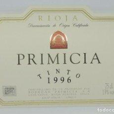 Etiquetas antiguas: PRIMICIA. TINTO 1996. BODEGAS PRIMICIA. LAGUARDIA. RIOJA ALAVESA. ETIQUETA IMPECABLE 11X7,5CM. Lote 160096494