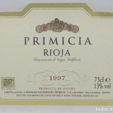 Etiquetas antiguas: PRIMICIA. 1997. BODEGAS PRIMICIA. LAGUARDIA. RIOJA ALAVESA. ETIQUETA IMPECABLE 11X7,5CM. Lote 160096842