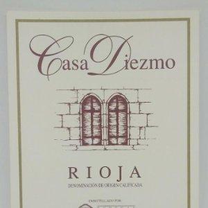 Casa Diezmo. Bodegas Primicia. Laguardia. Rioja Alavesa. Etiqueta impecable 13x9,1cm