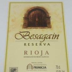 Etiquetas antiguas: BESAGAIN. RESERVA. BODEGAS PRIMICIA. LAGUARDIA. RIOJA ALAVESA. ETIQUETA IMPECABLE 13X9,1CM. Lote 160097758