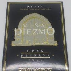 Etiquetas antiguas: VIÑA DIEZMO GRAN RESERVA 1989 BODEGAS PRIMICIA LAGUARDIA RIOJA ALAVESA ETIQUETA IMPECABLE 13X9,1CM. Lote 160100534