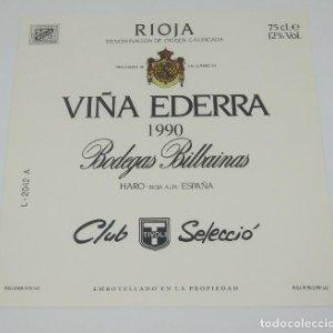 Viña Ederra 1990 Bodegas Bilbainas Haro Rioja alta Club Selecció Tivoli Etiqueta impecable 11,7x12cm