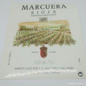 Marcuera. Rioja. S.C. San Justi y San Isidro. Quel. La Rioja. Etiqueta impecable 12x10cm