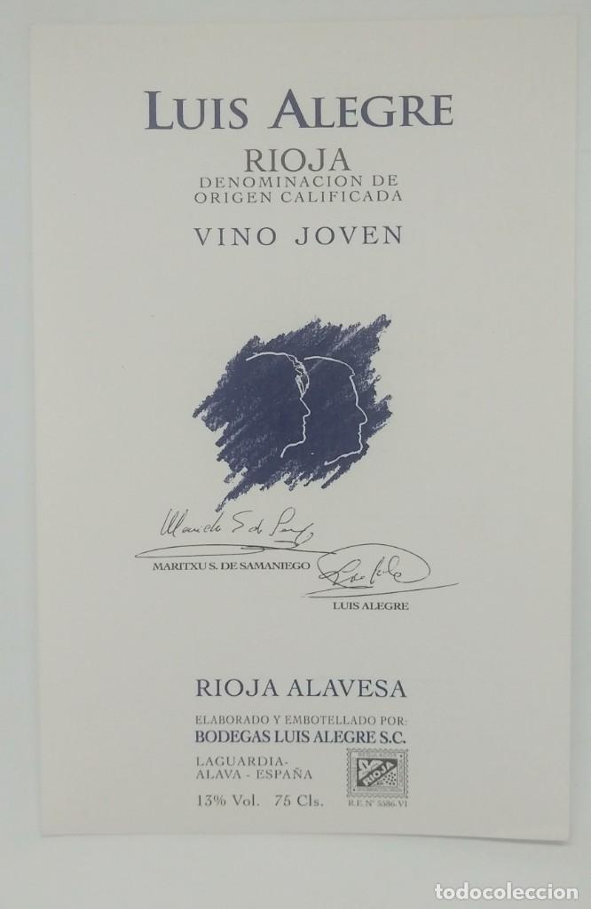 LUIS ALEGRE. RIOJA VINO JOVEN RIOJA ALAVESA. BODEGAS LUIS ALEGRE. LAGUARDIA. ALAVA. IMPECABLE 13,5X9 (Coleccionismo - Etiquetas)