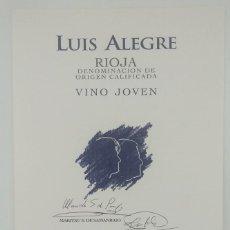 Etiquetas antiguas: LUIS ALEGRE. RIOJA VINO JOVEN RIOJA ALAVESA. BODEGAS LUIS ALEGRE. LAGUARDIA. ALAVA. IMPECABLE 13,5X9. Lote 160281038