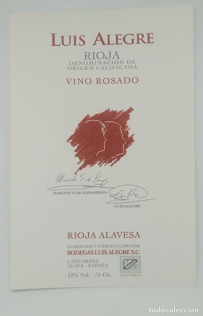 LUIS ALEGRE RIOJA VINO ROSADO RIOJA ALAVESA. BODEGAS LUIS ALEGRE. LAGUARDIA. ALAVA. IMPECABLE 13,5X9 (Coleccionismo - Etiquetas)