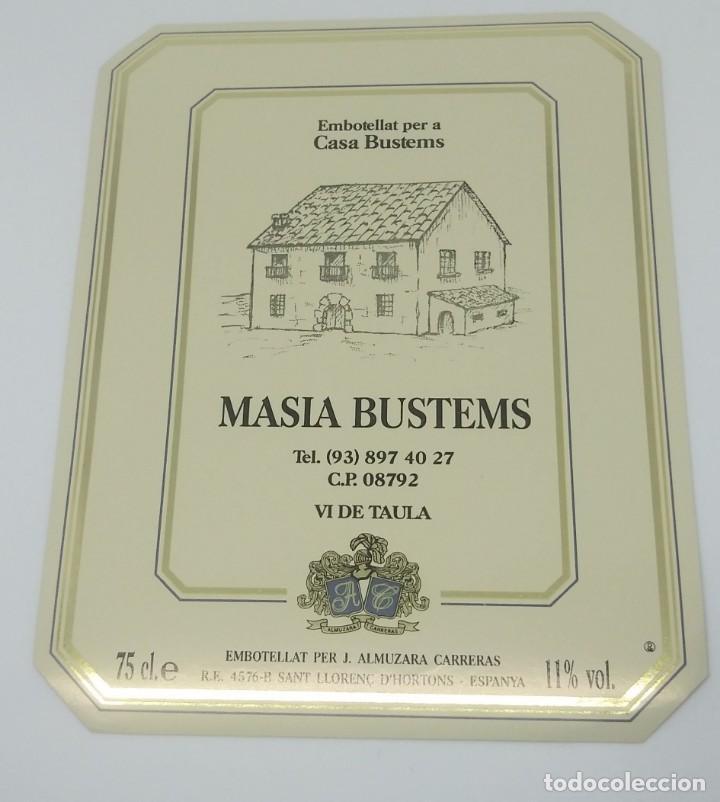 Casa Bustems. Masia Bustems. ALmuzara Carreras. Sant Llorenç d'Hortons. Etiqueta 12,8x10cm - 160287862