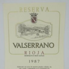 Etiquetas antiguas: VALSERRANO. RIOJA. RESERVA 1987. BODEGAS DE CRIANZA. VILLABUENA. RIOJA ALAVESA ETIQUETA 13X10CM. Lote 160469838