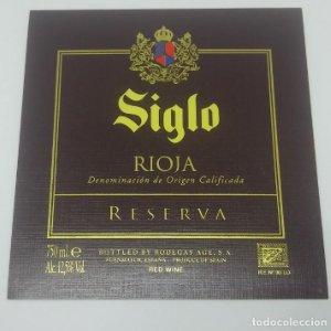 Siglo. Rioja reserva. Bodegas Age. Fuenmayor. Etiqueta impecable