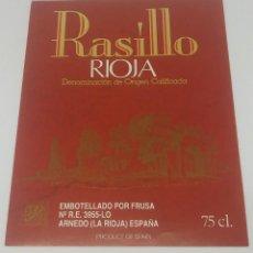 Etiquetas antiguas: RASILLO. RIOJA. FRUSA. ARNEDO. LA RIOJA.. ETIQUETA 13X9CM. Lote 160480762